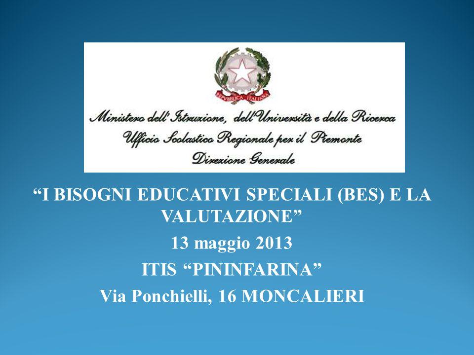 I BISOGNI EDUCATIVI SPECIALI (BES) E LA VALUTAZIONE 13 maggio 2013