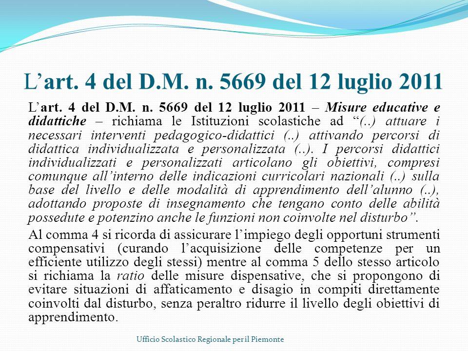 L'art. 4 del D.M. n. 5669 del 12 luglio 2011
