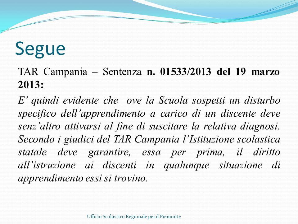 Segue TAR Campania – Sentenza n. 01533/2013 del 19 marzo 2013: