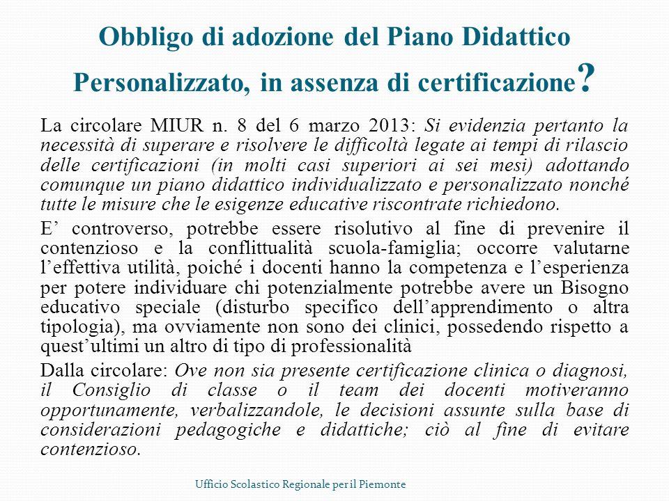 Obbligo di adozione del Piano Didattico Personalizzato, in assenza di certificazione