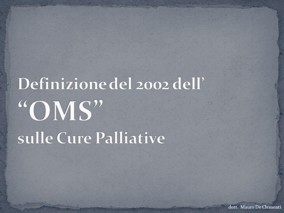 Definizione del 2002 dell' OMS sulle Cure Palliative