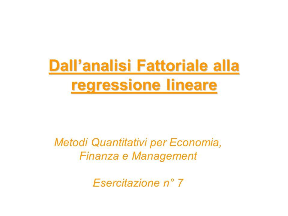 Dall'analisi Fattoriale alla regressione lineare