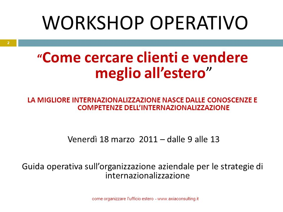 WORKSHOP OPERATIVO Come cercare clienti e vendere meglio all'estero