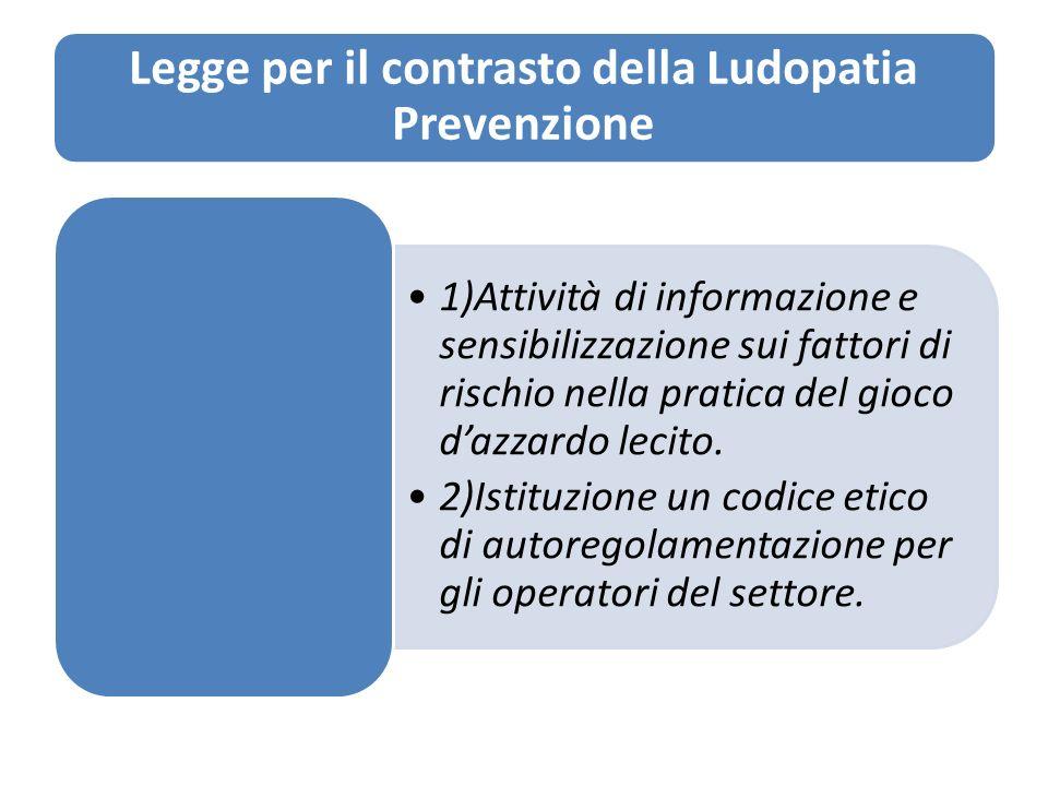 Legge per il contrasto della Ludopatia Prevenzione