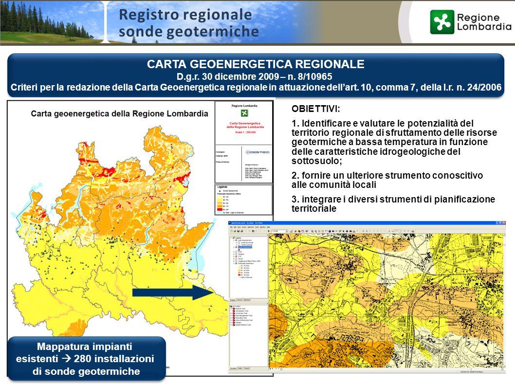 CARTA GEOENERGETICA REGIONALE esistenti  280 installazioni
