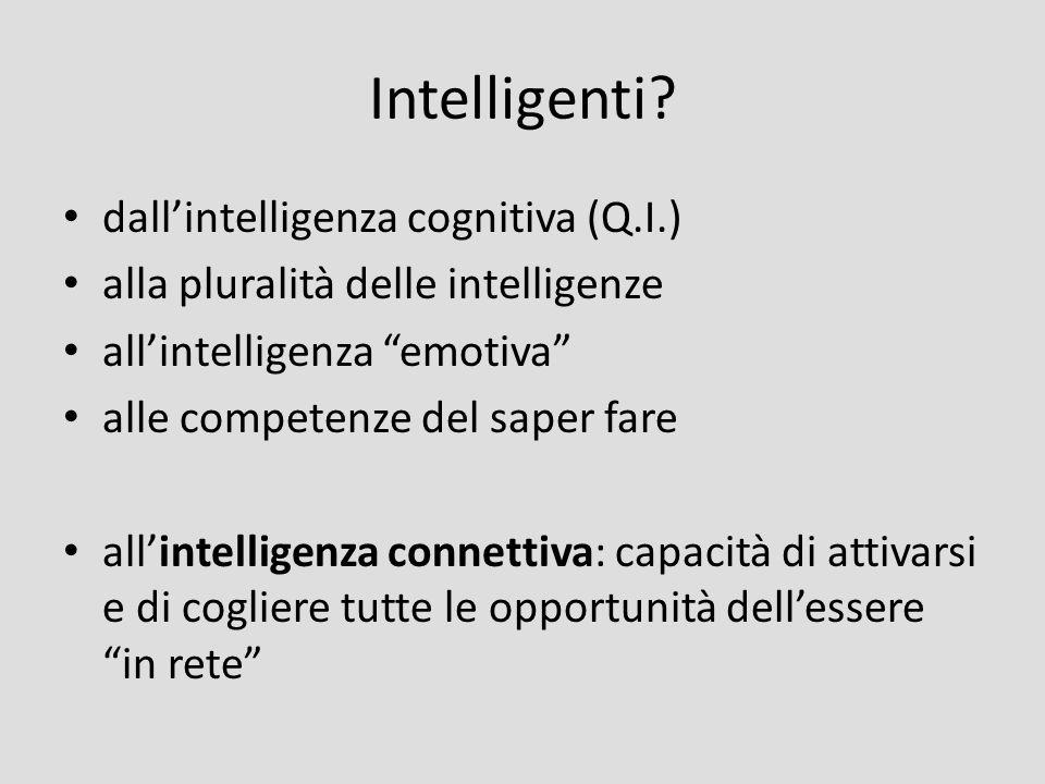 Intelligenti dall'intelligenza cognitiva (Q.I.)