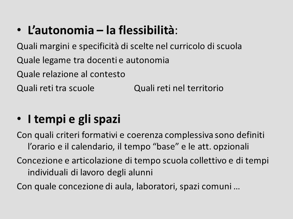 L'autonomia – la flessibilità: