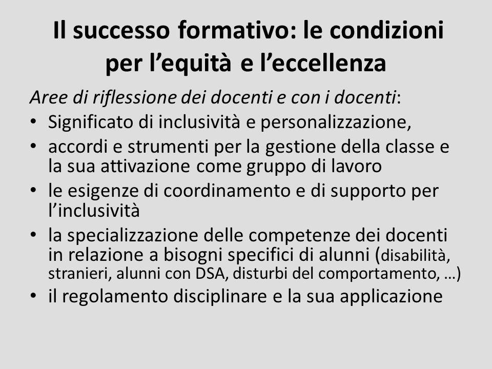 Il successo formativo: le condizioni per l'equità e l'eccellenza