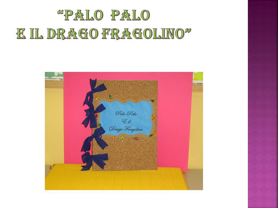 Palo Palo e il Drago Fragolino