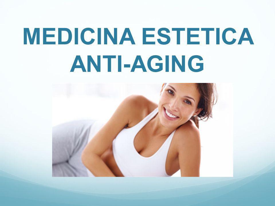 MEDICINA ESTETICA ANTI-AGING