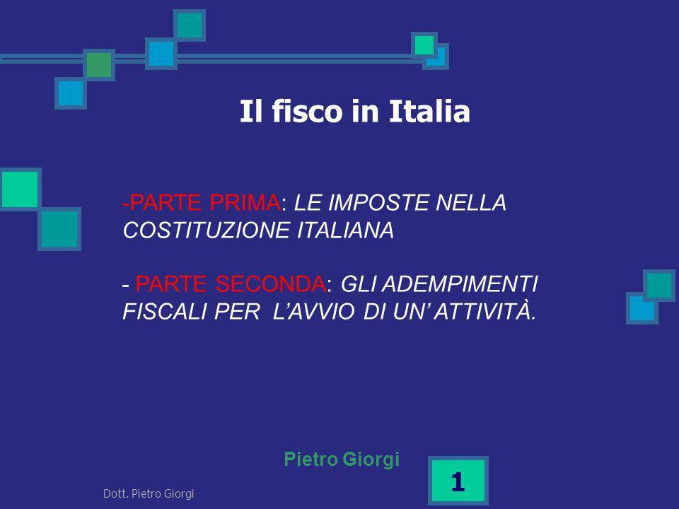 Il fisco in Italia PARTE PRIMA: LE IMPOSTE NELLA COSTITUZIONE ITALIANA