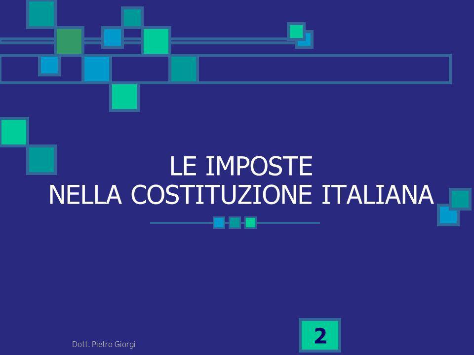 LE IMPOSTE NELLA COSTITUZIONE ITALIANA