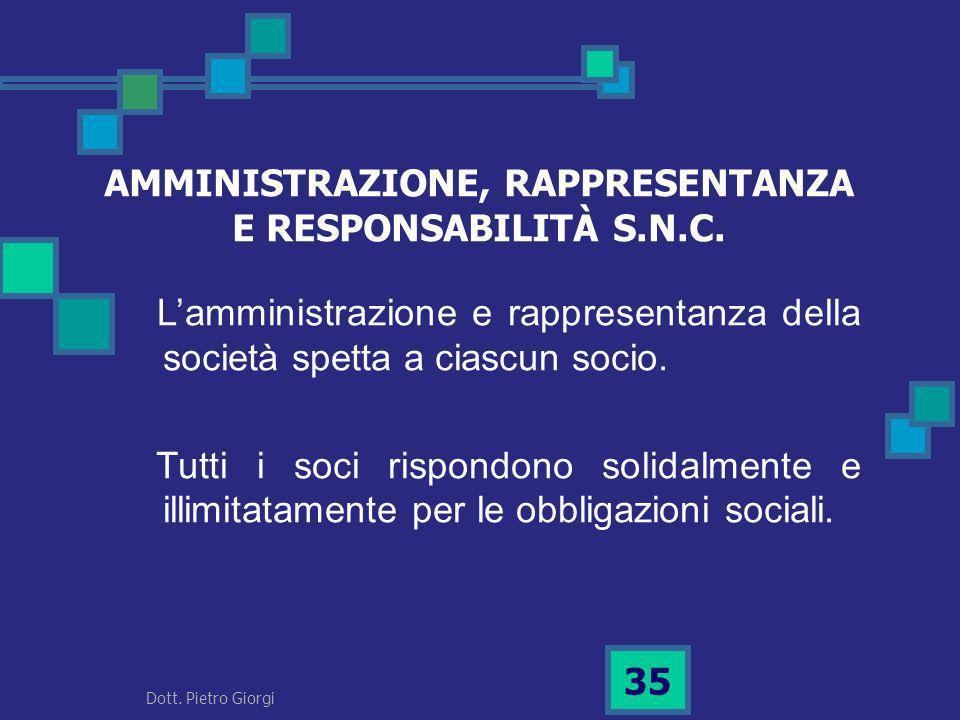 AMMINISTRAZIONE, RAPPRESENTANZA E RESPONSABILITÀ S.N.C.