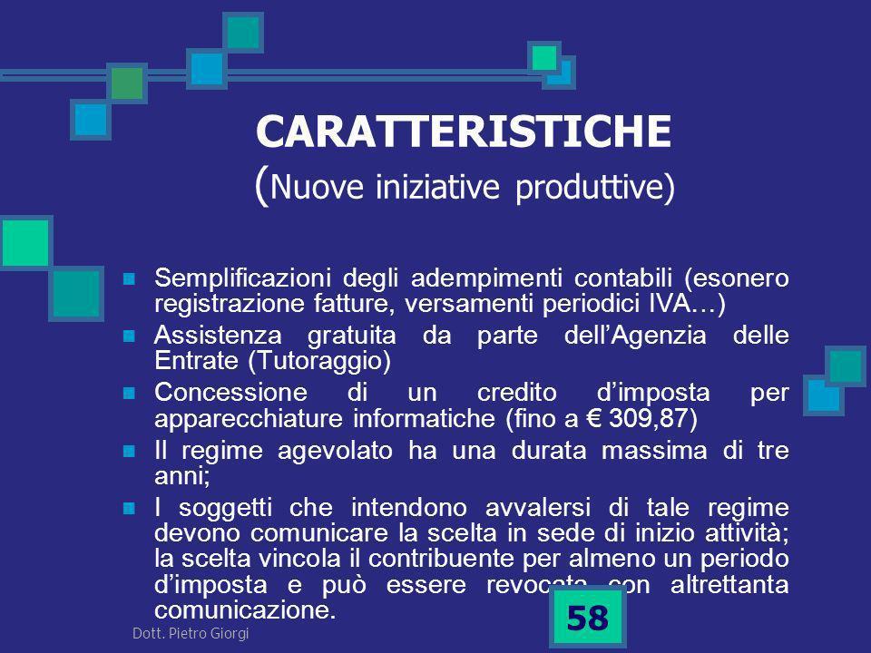 CARATTERISTICHE (Nuove iniziative produttive)