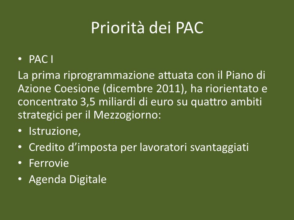 Priorità dei PAC PAC I.