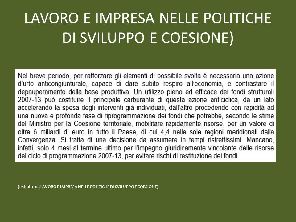 LAVORO E IMPRESA NELLE POLITICHE DI SVILUPPO E COESIONE)