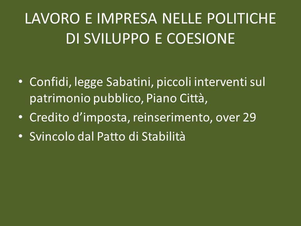 LAVORO E IMPRESA NELLE POLITICHE DI SVILUPPO E COESIONE