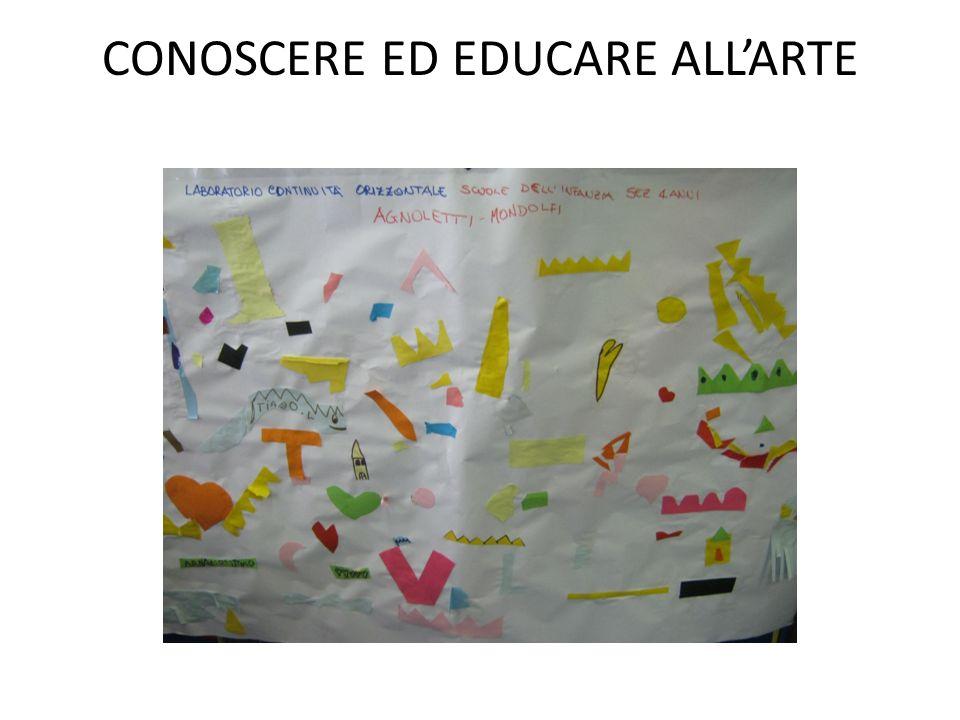 CONOSCERE ED EDUCARE ALL'ARTE