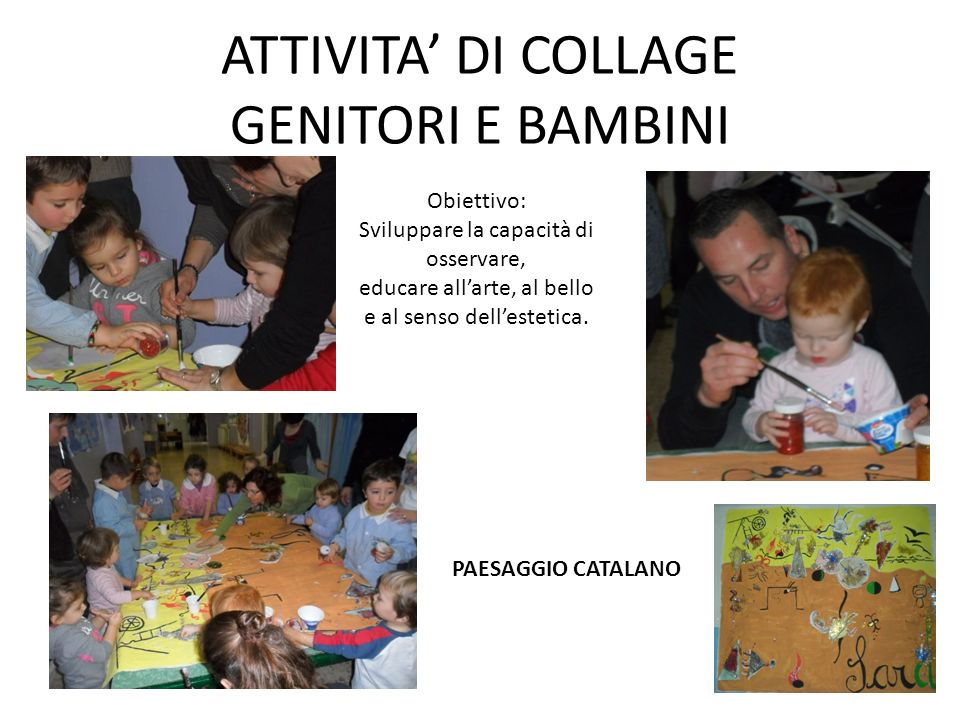 ATTIVITA' DI COLLAGE GENITORI E BAMBINI