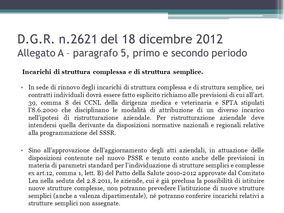 D.G.R. n.2621 del 18 dicembre 2012 Allegato A – paragrafo 5, primo e secondo periodo