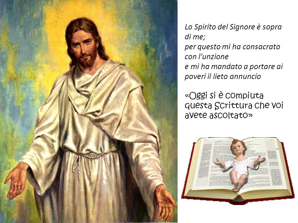 Lo Spirito del Signore è sopra di me;