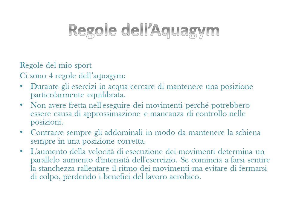Regole dell'Aquagym Regole del mio sport