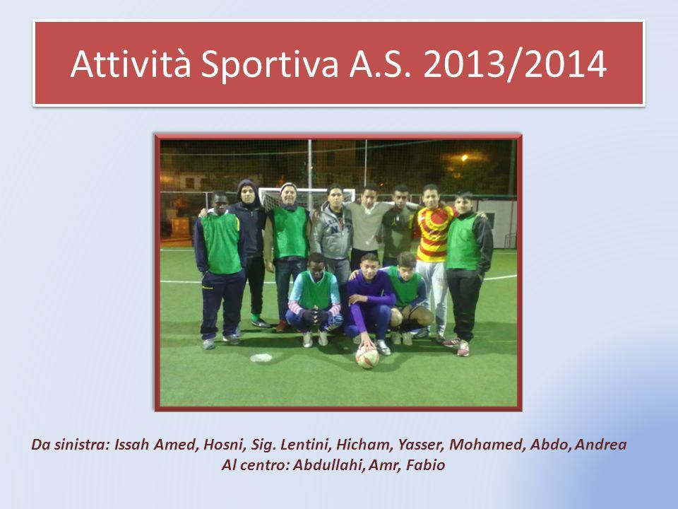 Al centro: Abdullahi, Amr, Fabio