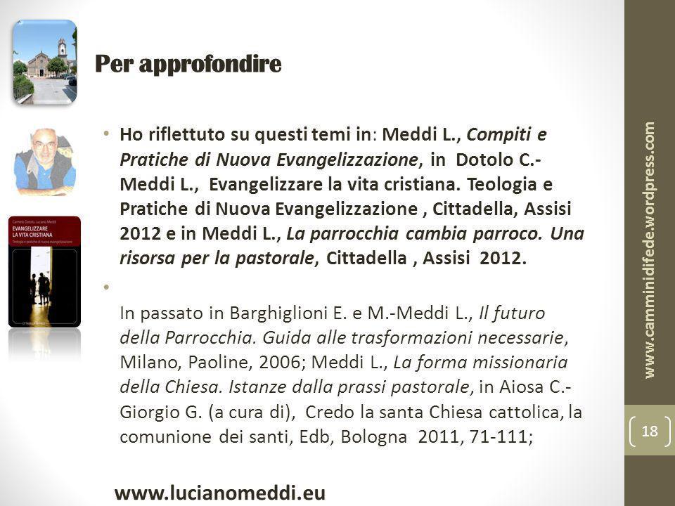 Per approfondire www.lucianomeddi.eu