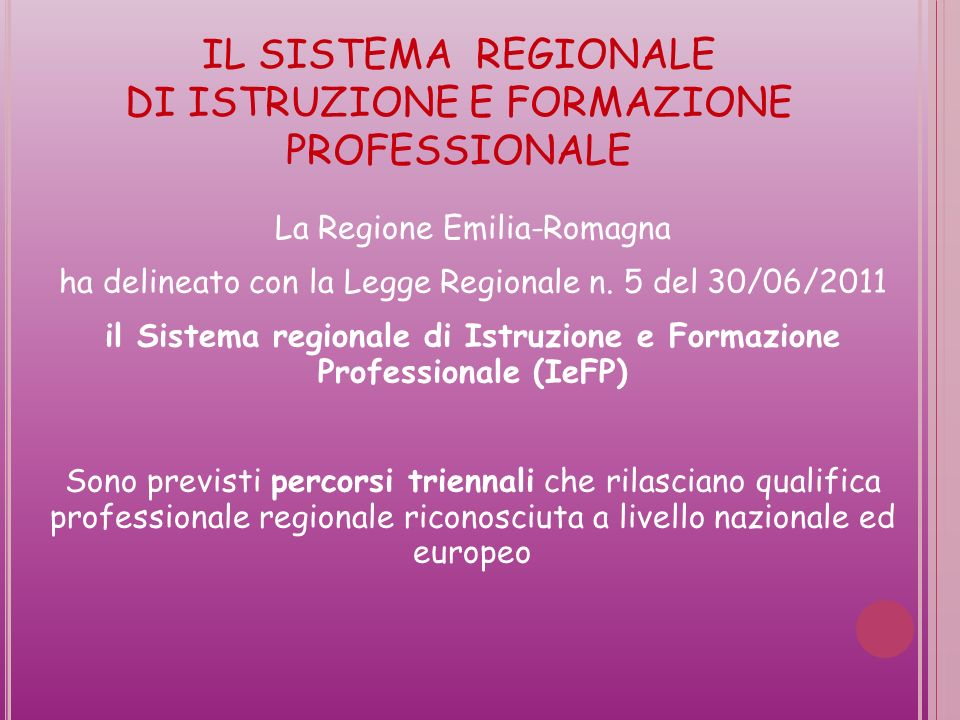 il Sistema regionale di Istruzione e Formazione Professionale (IeFP)