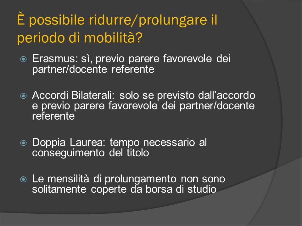 È possibile ridurre/prolungare il periodo di mobilità