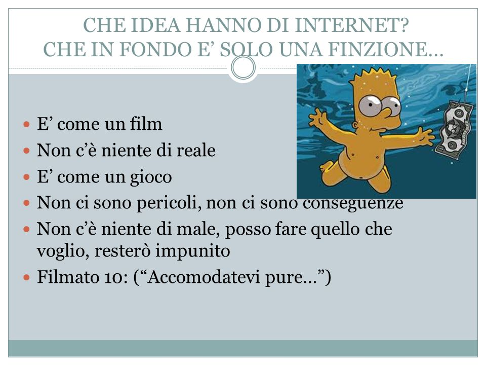 CHE IDEA HANNO DI INTERNET CHE IN FONDO E' SOLO UNA FINZIONE...