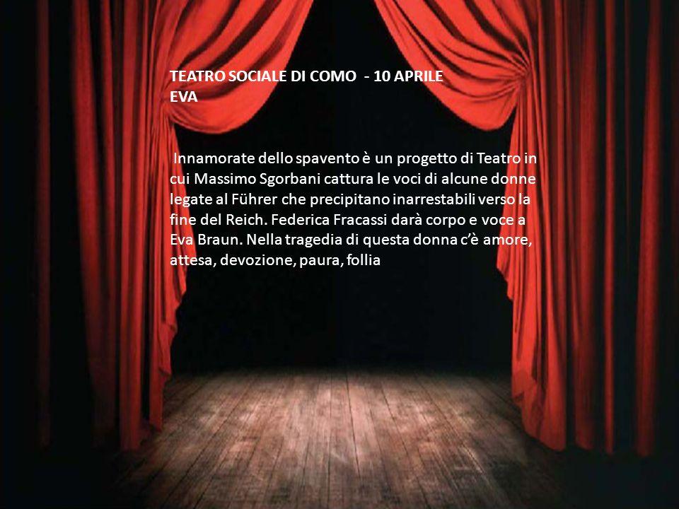 TEATRO SOCIALE DI COMO - 10 APRILE