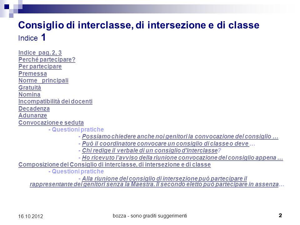 Consiglio di interclasse, di intersezione e di classe Indice 1