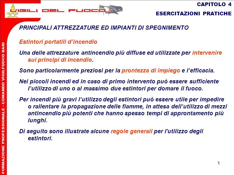 PRINCIPALI ATTREZZATURE ED IMPIANTI DI SPEGNIMENTO