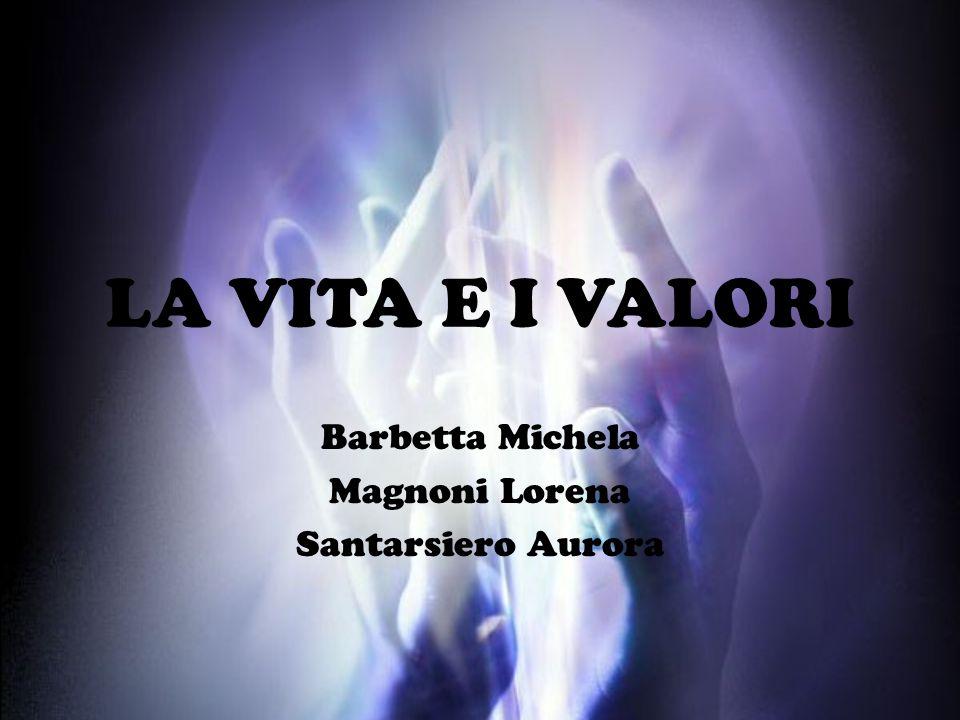 Barbetta Michela Magnoni Lorena Santarsiero Aurora