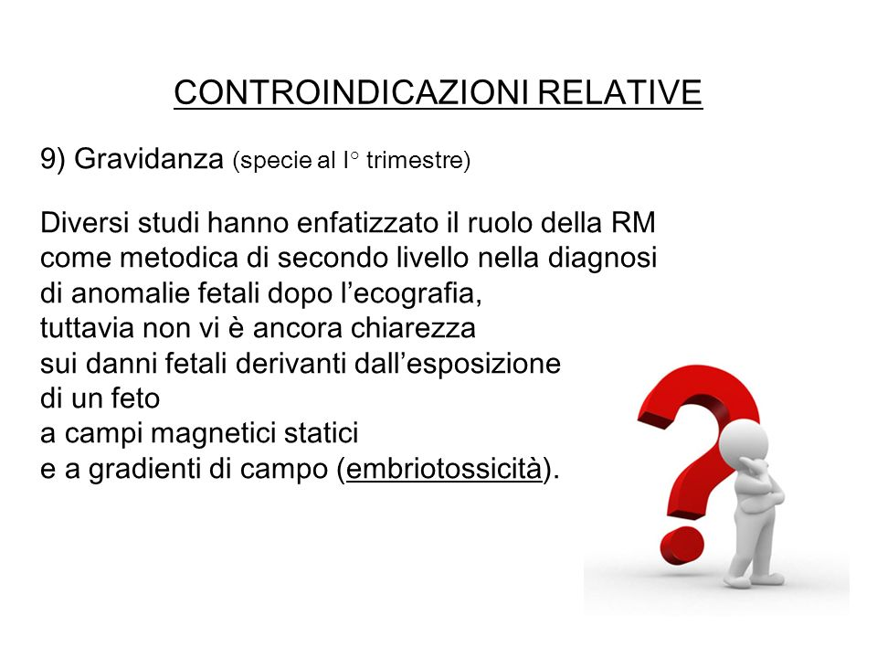 CONTROINDICAZIONI RELATIVE