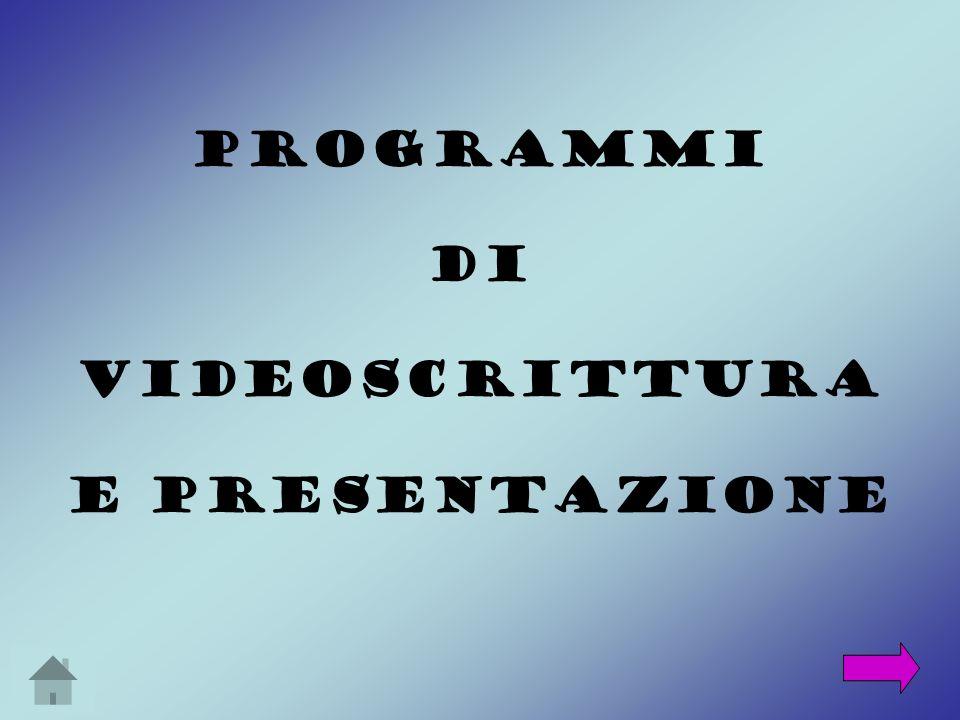 Programmi Di videoscrittura e presentazione