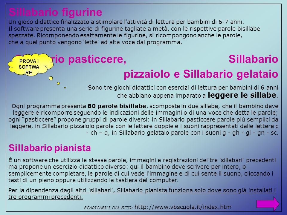 SCARICABILI DAL SITO: http://www.vbscuola.it/index.htm