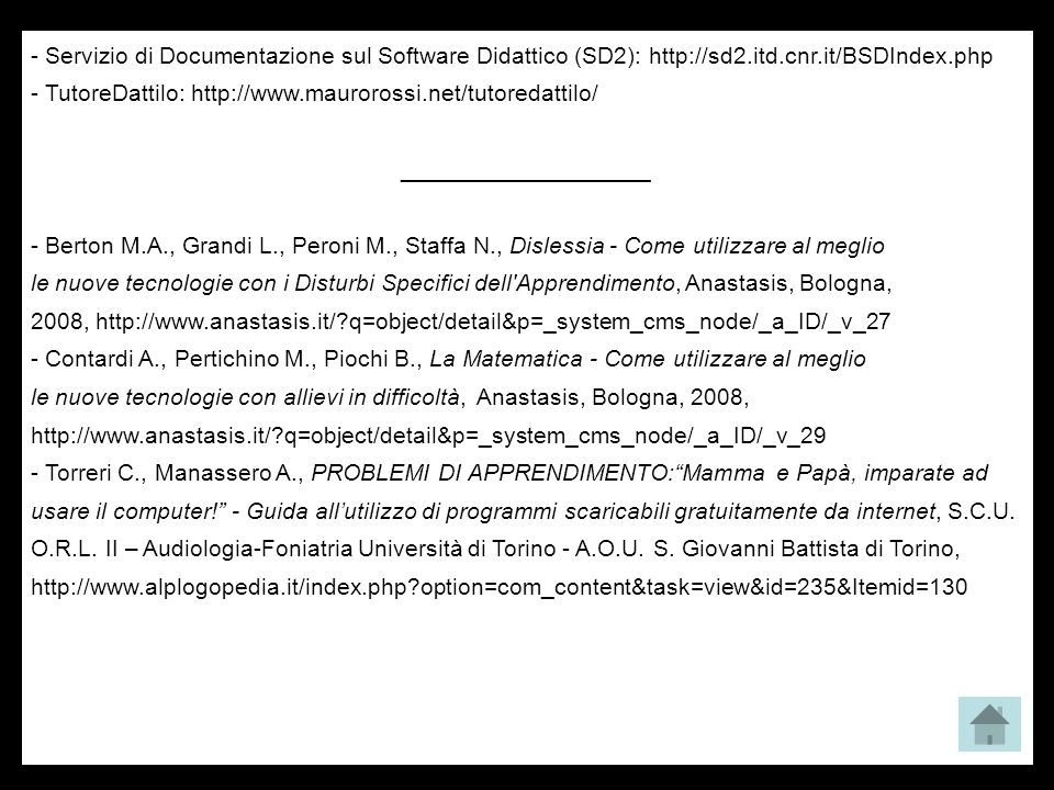 - Servizio di Documentazione sul Software Didattico (SD2): http://sd2