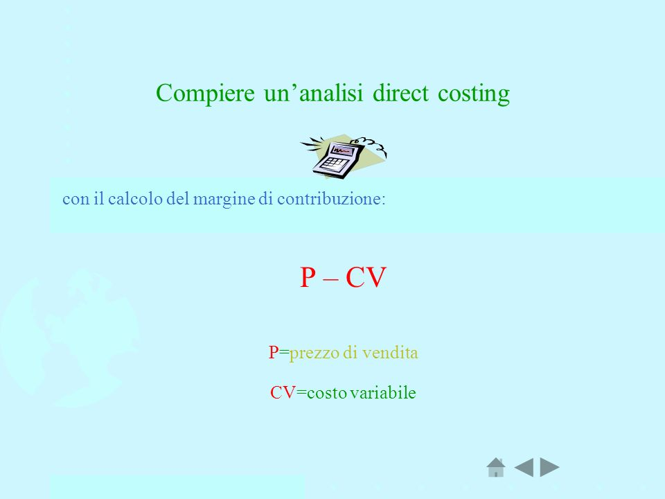 Compiere un'analisi direct costing