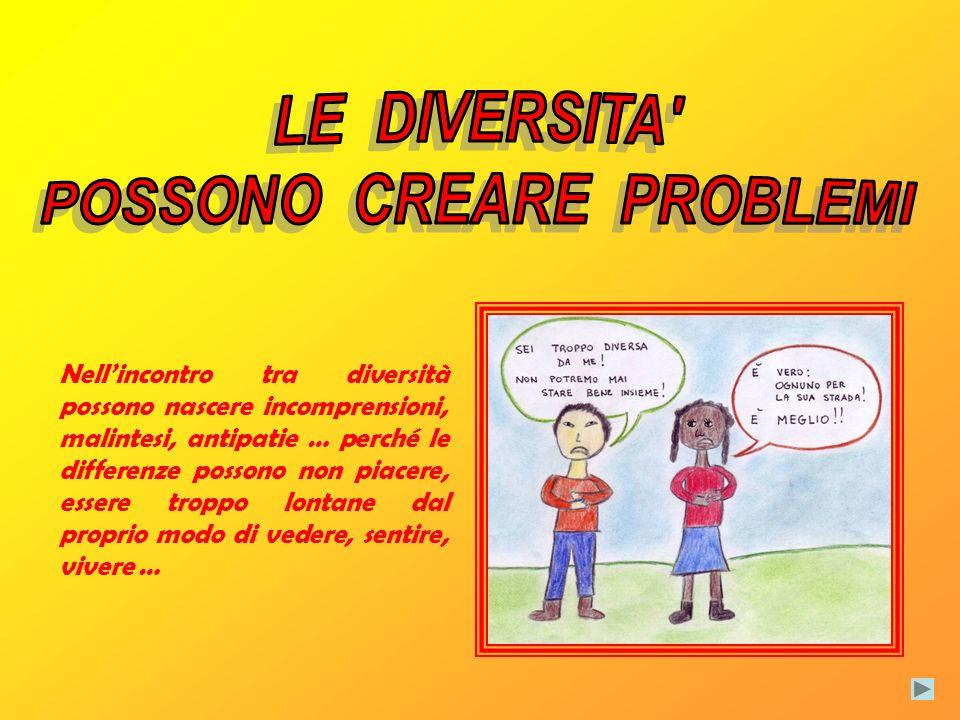 POSSONO CREARE PROBLEMI