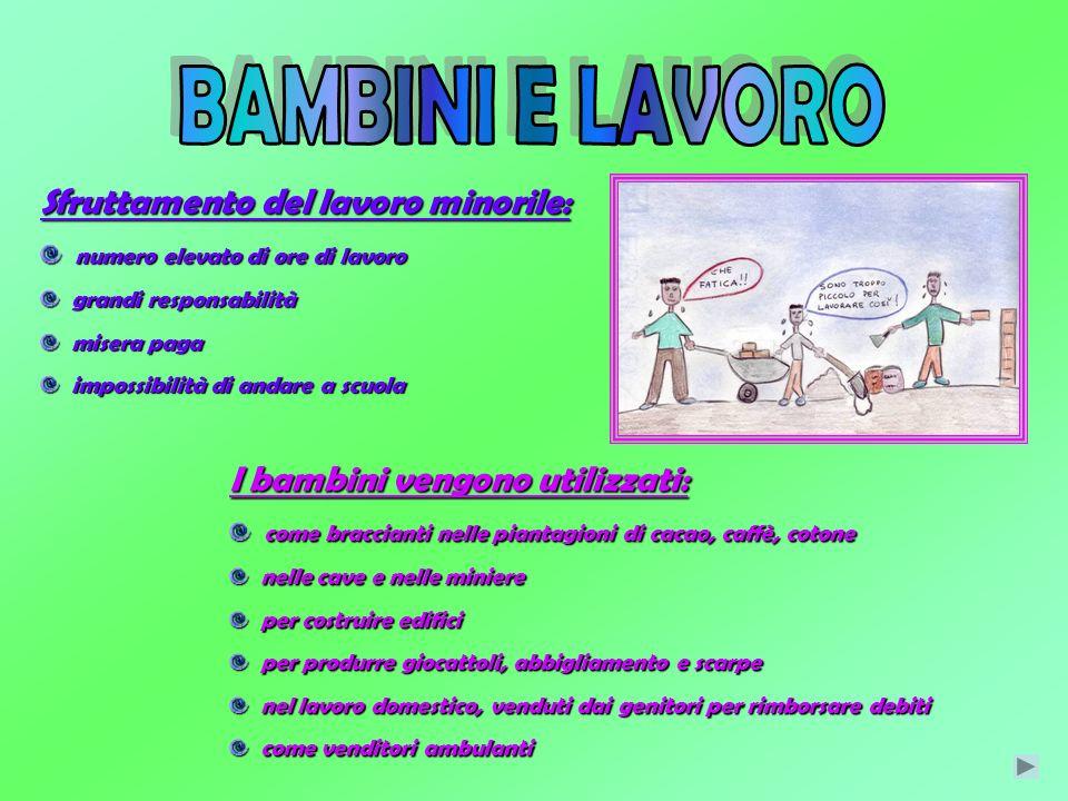 BAMBINI E LAVORO Sfruttamento del lavoro minorile: