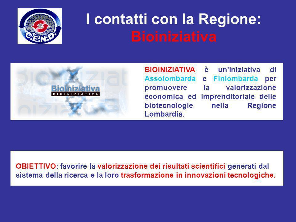 I contatti con la Regione: Bioiniziativa