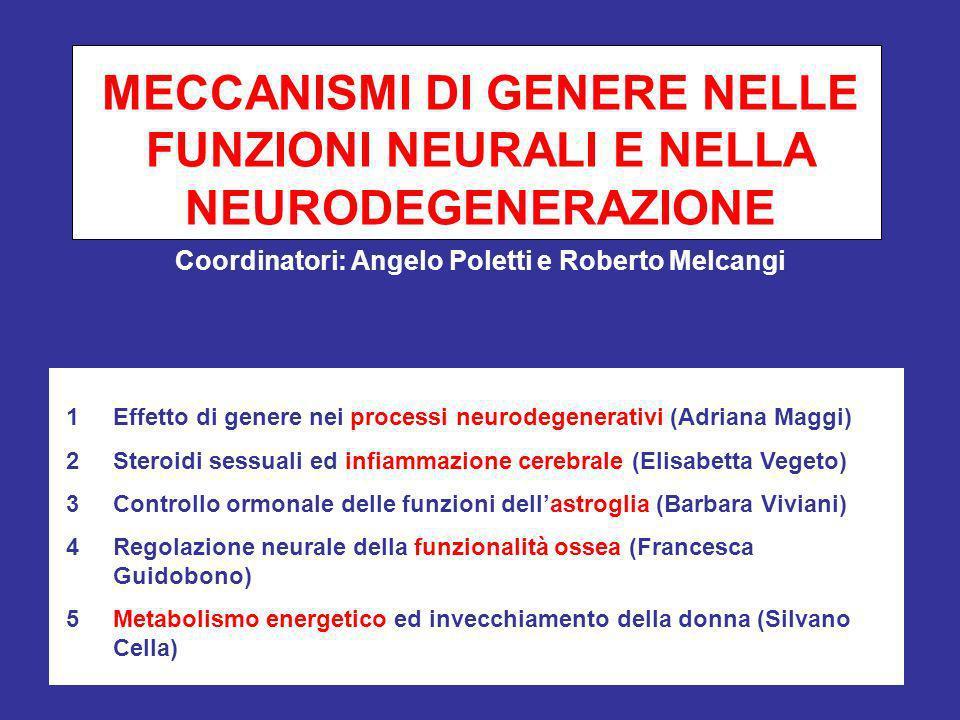 MECCANISMI DI GENERE NELLE FUNZIONI NEURALI E NELLA NEURODEGENERAZIONE