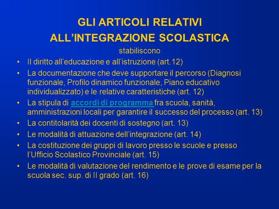 ALL'INTEGRAZIONE SCOLASTICA