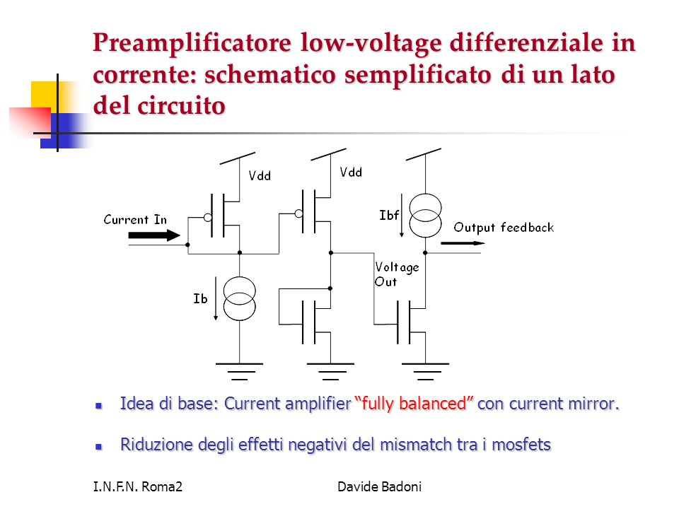 Preamplificatore low-voltage differenziale in corrente: schematico semplificato di un lato del circuito