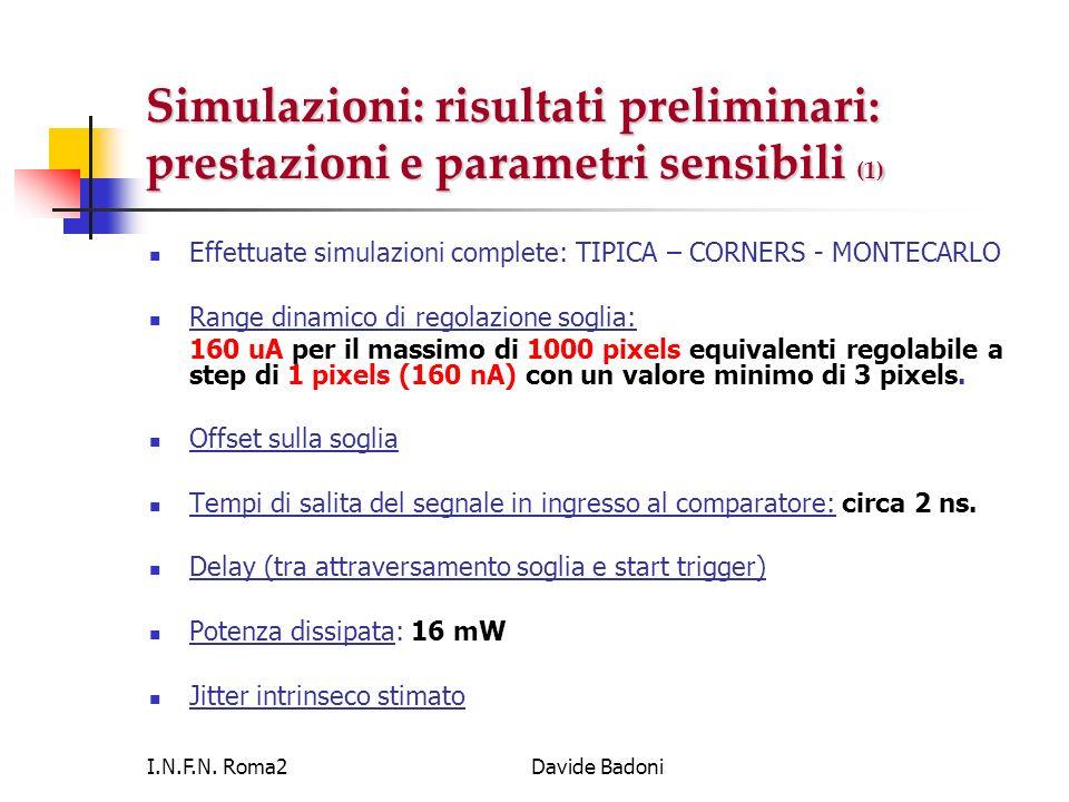 Simulazioni: risultati preliminari: prestazioni e parametri sensibili (1)