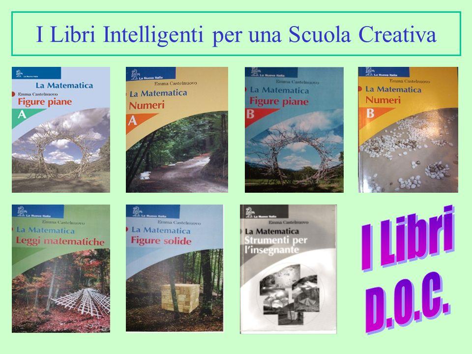 I Libri Intelligenti per una Scuola Creativa