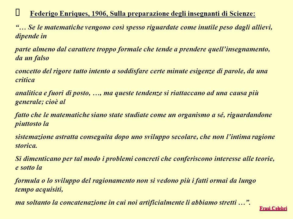 Ø Federigo Enriques, 1906, Sulla preparazione degli insegnanti di Scienze: