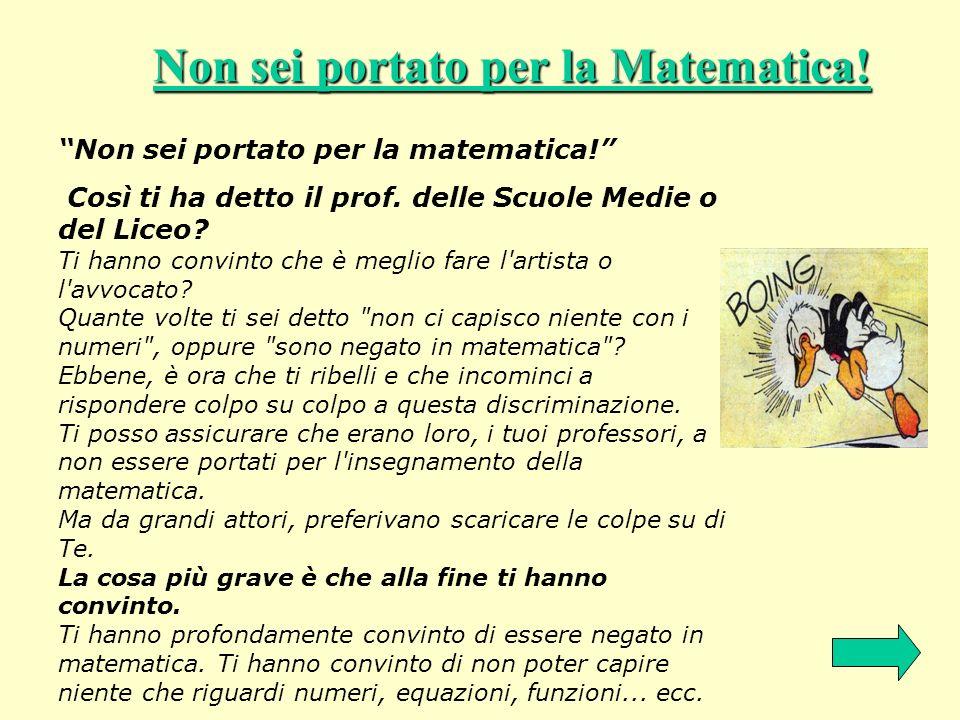 Non sei portato per la Matematica!